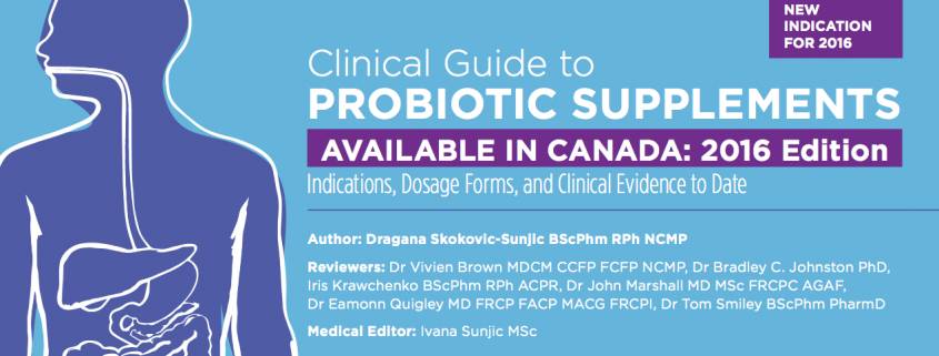 clinical guide to probiotic supplements available in canada