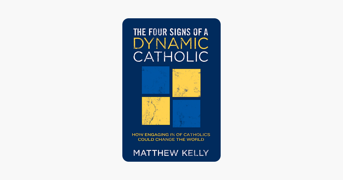 four signs of a dynamic catholic study guide