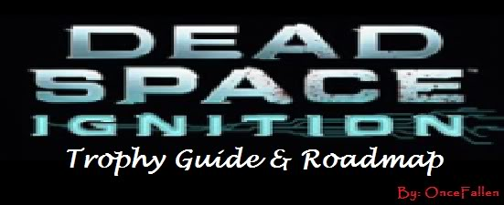 dead space ignition trophy guide